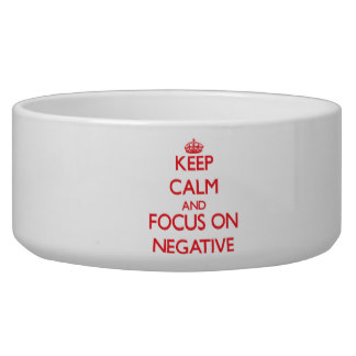 keep_calm_and_focus_on_negative_pet_bowl-rd4c06485ee4f45b29058e2f3d7c2fe48_2iwjt_8byvr_324